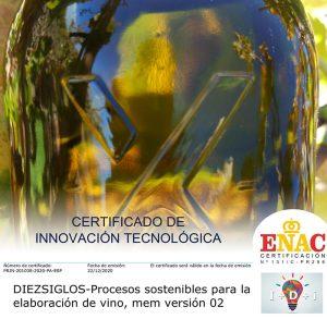 Diez Siglos obtiene la Certificación de Innovación Tecnológica